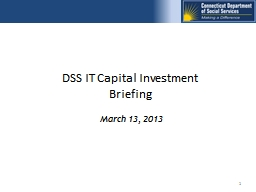 1 DSS IT Capital Investment Briefing