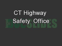 CT Highway Safety  Office