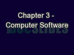 Chapter 3 - Computer Software PowerPoint Presentation, PPT - DocSlides