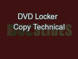 DVD Locker Copy Technical