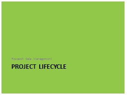 Project lifecycle Research Data Management