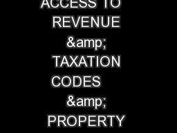 ONLINE ACCESS TO    REVENUE & TAXATION CODES      & PROPERTY TAX LAW GUIDES