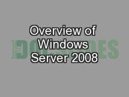 Overview of Windows Server 2008
