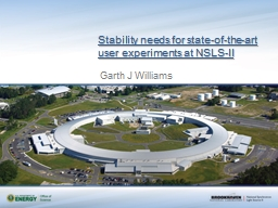 Stability needs for state-of-the-art user experiments at NSLS-II