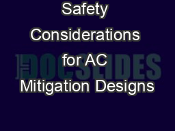 Safety Considerations for AC Mitigation Designs