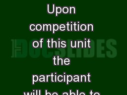 Tractors and machines 1 Upon competition of this unit the participant will be able to identify the
