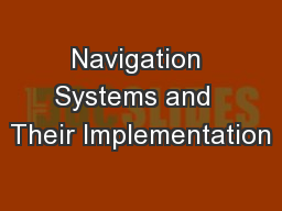 Navigation Systems and  Their Implementation