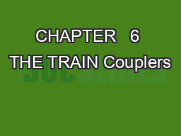 CHAPTER   6 THE TRAIN Couplers