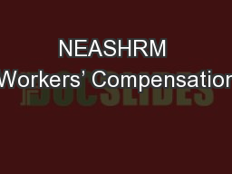 NEASHRM Workers' Compensation