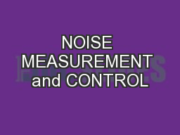 NOISE MEASUREMENT and CONTROL