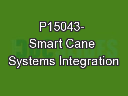 P15043- Smart Cane Systems Integration