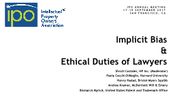 Implicit Bias  &  Ethical Duties of Lawyers