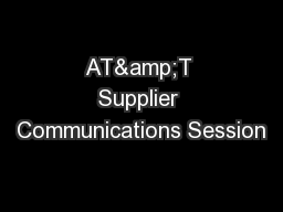 AT&T Supplier Communications Session