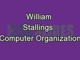 William Stallings  Computer Organization