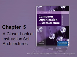 Chapter 5 A Closer Look at Instruction Set Architectures