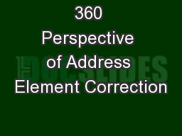 360 Perspective of Address Element Correction