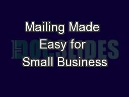 Mailing Made Easy for Small Business