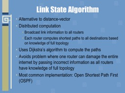 Link State Algorithm Alternative to distance-vector
