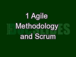 1 Agile Methodology and Scrum