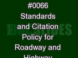 OSHA Webinar #0066 Standards and Citation Policy for Roadway and Highway Work Zone Inspections