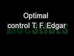 Optimal control T. F. Edgar