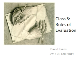 Class 3: Rules of Evaluation
