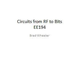 Circuits from RF to Bits