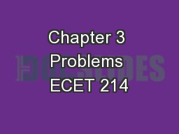 Chapter 3 Problems ECET 214