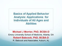 Basics of Applied Behavior Analysis: Applications  for Individuals of All Ages and Abilities