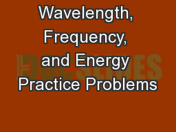 Wavelength, Frequency, and Energy Practice Problems