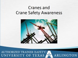 Cranes and  Crane Safety Awareness