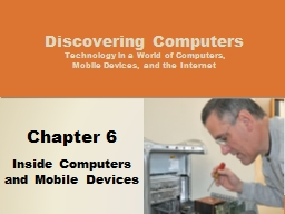 Objectives Overview Discovering Computers 2014: Chapter 6