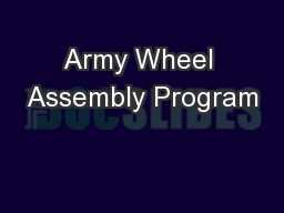 Army Wheel Assembly Program
