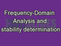 Frequency-Domain Analysis and stability determination