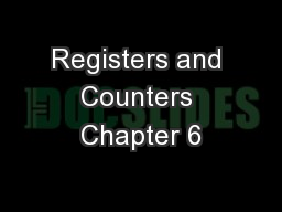 Registers and Counters Chapter 6