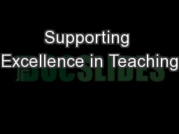 Supporting Excellence in Teaching