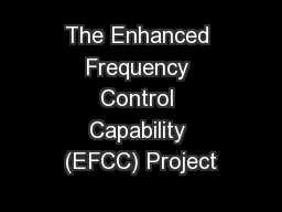 The Enhanced Frequency Control Capability (EFCC) Project