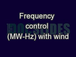 Frequency control (MW-Hz) with wind