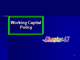 1 Working Capital Policy