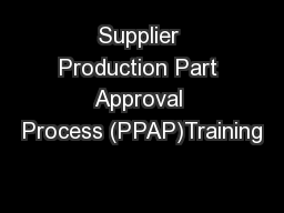Supplier Production Part Approval Process (PPAP)Training