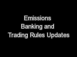 Emissions Banking and Trading Rules Updates