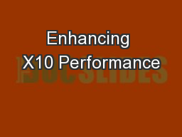 Enhancing X10 Performance PowerPoint PPT Presentation