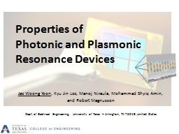 Properties of  Photonic and Plasmonic Resonance Devices PowerPoint PPT Presentation