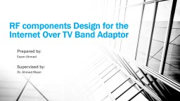 RF components Design for the Internet Over TV Band Adaptor