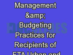 Financial Management & Budgeting Practices for Recipients of FTA Urban and