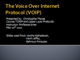 The Voice Over Internet Protocol (VOIP)