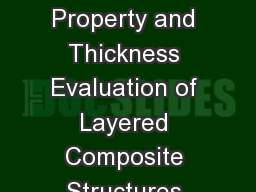 Advances in Dielectric Property and Thickness Evaluation of Layered Composite Structures using Open