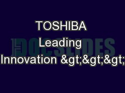 TOSHIBA Leading Innovation >>>