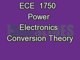 ECE  1750  Power Electronics Conversion Theory