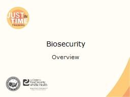 Biosecurity Overview Biosecurity